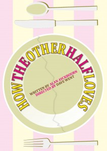 How the other half loves by Alan Ayckbourn