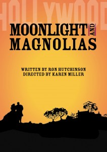 Moonlight and Magnollas by Ron Hutchinson